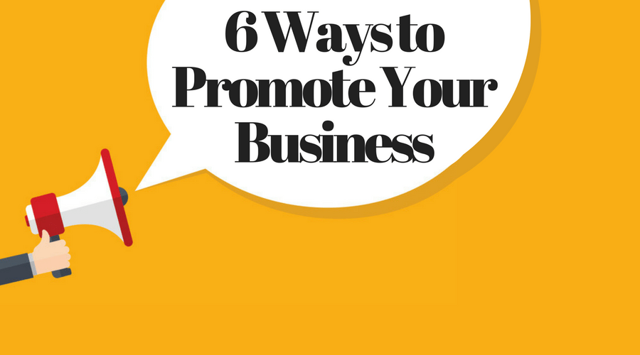 6 Ways to Promote Your Business | Workful