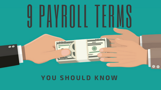 9 Payroll Terms You Should Know