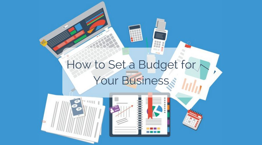 how to set a budget for your business over business essentials background