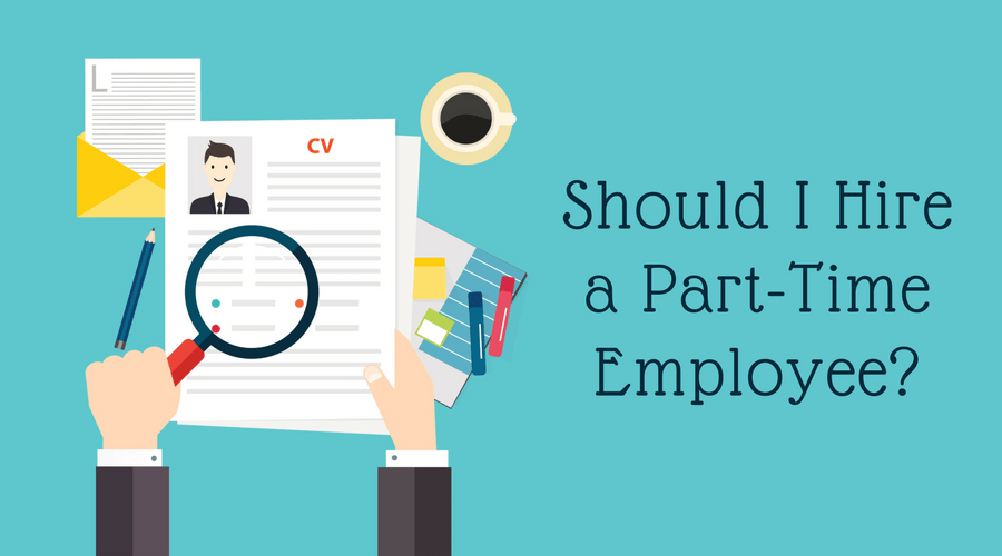 Should I Hire a Part-Time Employee?