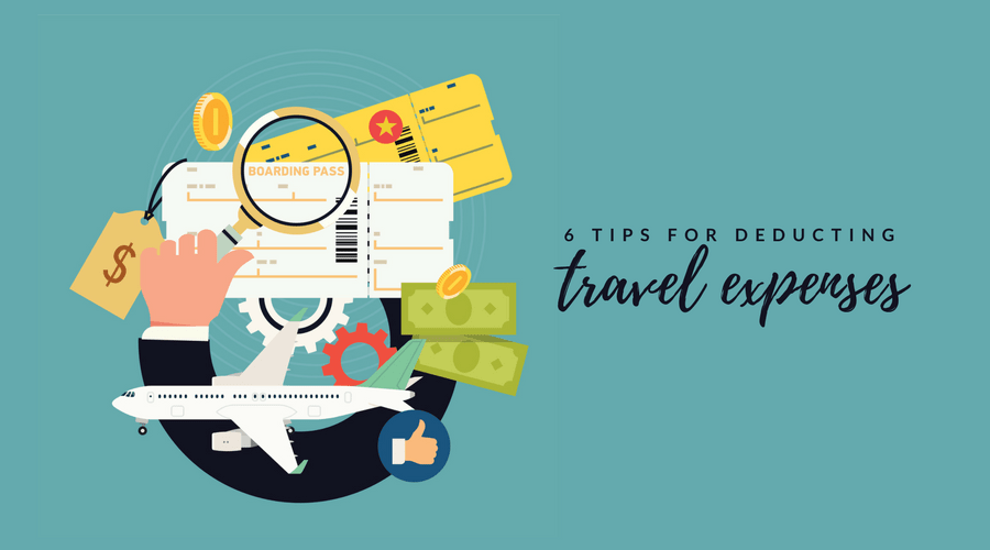 graphic of 6 tips for deducting travel expenses