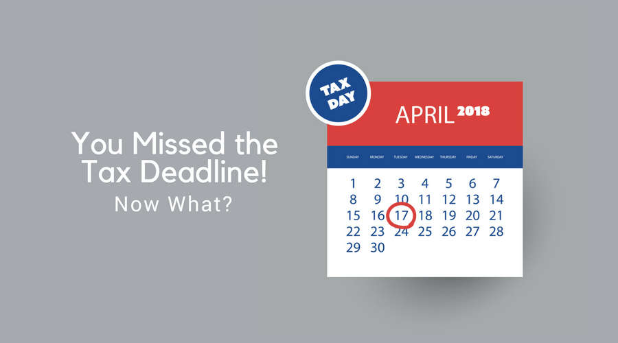 graphic of you missed the tax deadline, 2018 calendar with marked tax day for filing on april 17