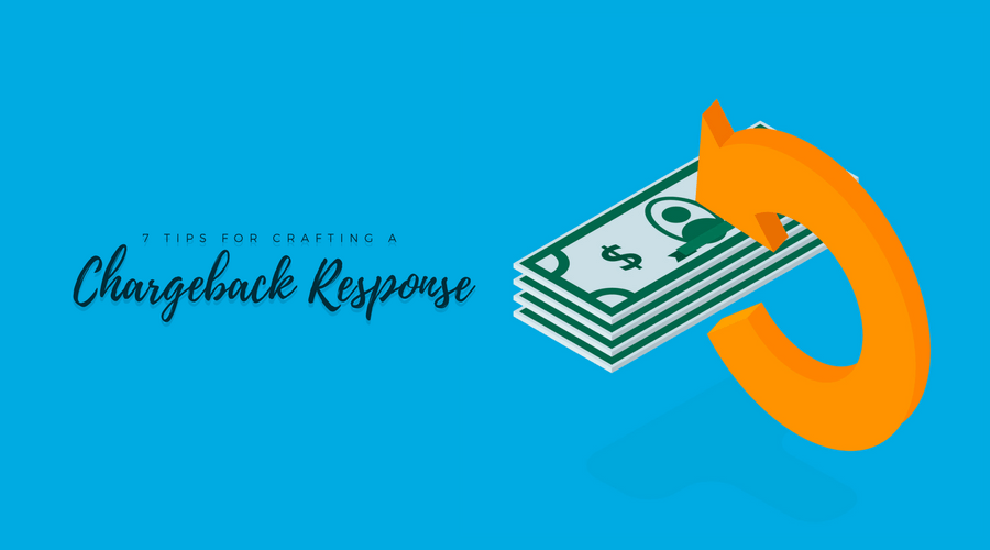 7 tips for crafting a chargeback response illustration