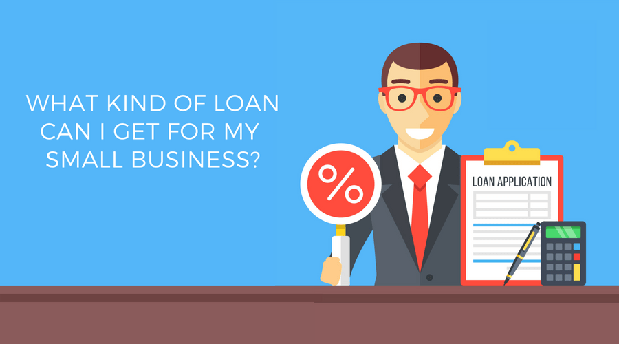 what kind of loan can i get for my small business? illustration
